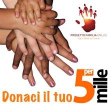 http://www.progettofamilia.org/dona-il-tuo-5xmille-a-progetto-familia